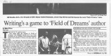 Writing's a Game to 'Field of Dreams' Author