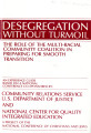 Desegregation Without Turmoil: The Role of the Multi-Racial Community Coalition in Preparing for...