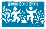 Women's Center Events Spring 1991